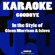 Goodbye (In the Style of Glenn Morrison & Islove) [Karaoke Instrumental Version] - Karaoke 365