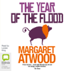Margaret Atwood - The Year of the Flood: MaddAddam Trilogy, Book 2 (Unabridged) artwork