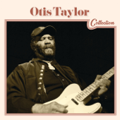 Ten Million Slaves (feat. Cassie Taylor) - Otis Taylor