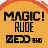 Rude (Zedd Remix) - MAGIC!