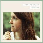 Caroline Spence - Don't Call