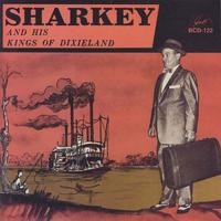 Sharkey Bonano - Sharkey and His Kings of Dixieland artwork