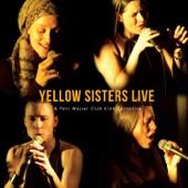 Yellow Sisters - Makchi