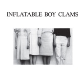 Inflatable Boy Clams - I'm Sorry