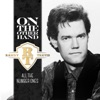 Randy Travis-If I Didn	 Have You [1HbQ]
