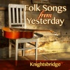 Folksongs from Yesterday, Knightsbridge