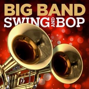 Big Band Swing and Bop