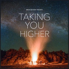 MrSuicideSheep Presents: Taking You Higher