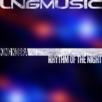 Rhythm Of The Night - KING KOBRA