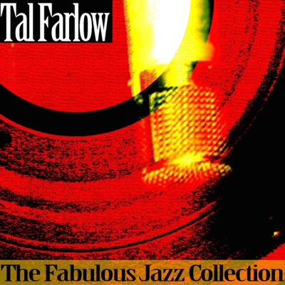 The Fabulous Jazz Collection - Tal Farlow