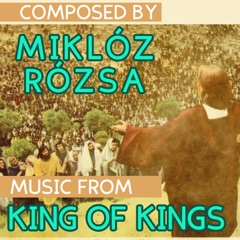 Music from King of Kings (Original Motion Picture Soundtrack)