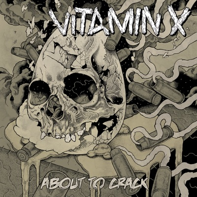 About to Crack - Vitamin X