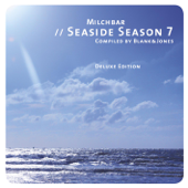 Milchbar - Seaside Season 7 (Deluxe Edition)
