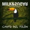 Canto del Pilón (2014 Remixes) [feat. María Marquez] - EP, Milk & Sugar