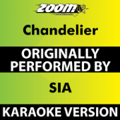 Chandelier (Karaoke Version) [Originally Performed By Sia]