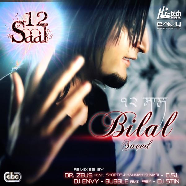 Bilal Saeed - 12 Saal