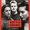 Bottle Rocket (Short Film Soundtrack)