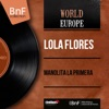 Manolita la Primera (Mono Version) - EP, Lola Flores