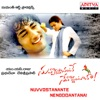 Nuvvostanante Nenoddantana Original Motion Picture Soundtrack