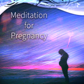 Meditation for Pregnancy - Healing Music for Pregnant for Relaxation, Prenatal Yoga for Mom and Baby, Nature Sounds to Relax, Music for Labor, Giving Birth, Calming Down