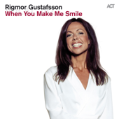 When You Make Me Smile (feat. Dalasinfoniettan, Magnus Lindgren, Karin Hammar, Patrick Skogh & Anders Wiborg)