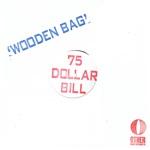 75 Dollar Bill - Hollis