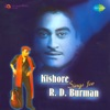 Kishore Sings for R D Burman