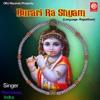 Burari Ra Shyam