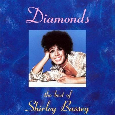 Diamonds: The Best of Shirley Bassey - Shirley Bassey