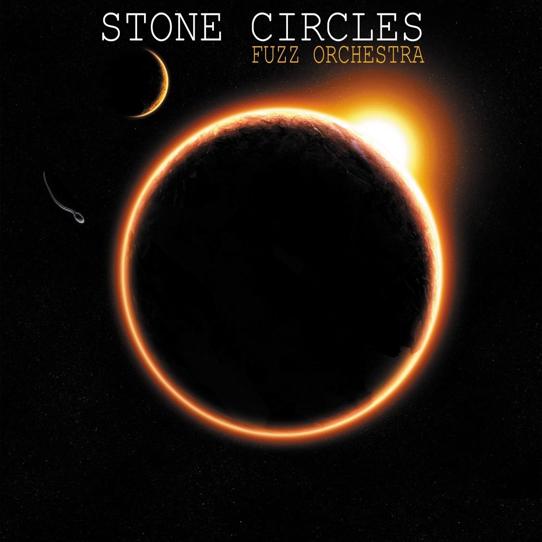 Stone Circles Fuzz Orchestra