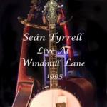 Sean Tyrrell Live At Windmill Lane 1995