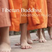 Tibetan Buddhist Meditation Music: Zen Meditation Songs and New Age Spiritual Tracks for Om Buddhist Chanting - Various Artists - Various Artists