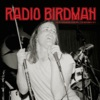 Live at Paddington Town Hall 12th December 1977, Radio Birdman