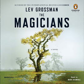 The Magicians: A Novel (Unabridged) audiobook