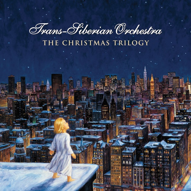 The Christmas Trilogy by Trans-Siberian Orchestra on Apple Music