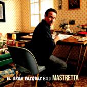 El Gran Vázquez (Banda Sonora Original)