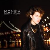 Monika - Gave You My Soul