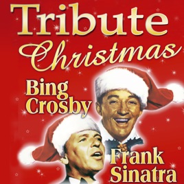 Tribute: Christmas With Bing Crosby and Frank Sinatra DCO