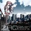 トリニティセブン オープニング・ソング「Seven Doors」 - EP - ZAQ