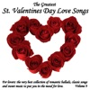 The Greatest St. Valentines Day Love Songs, Vol. 9