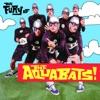 The Aquabats! - Fight Song!