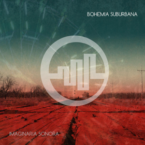 Bohemia Suburbana - Imaginaria Sonora