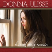 Donna Ulisse - The River's Runnin' free