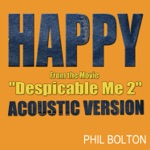 "Happy (Acoustic Version) [From the Movie ""Despicable Me 2""] - Single"