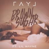 Ray J - Brown Sugar (feat. Lil Wayne)