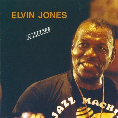 IN EUROPE (Remaster) - Elvin Jones