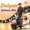 Dulquer Salman Hits - EP