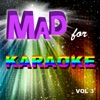 Mad for Karaoke, Vol. 3, The Professionals