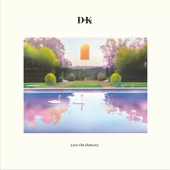D.K. - What Ever Turns You On