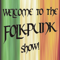 Welcome to the Folk-Punk Show